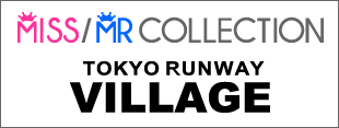 MISS/MR COLLECTION 2014@TOKYO RUNWAY